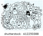 home sweet home  hipster hand... | Shutterstock .eps vector #612250388