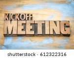 kickoff meeting word abstract... | Shutterstock . vector #612322316