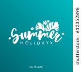 summer banner vector... | Shutterstock .eps vector #612352898