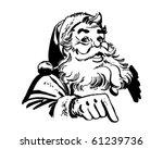 Santa Claus Pointing - Retro Clip Art   Shutterstock vector #61239736