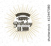 happy birthday design   Shutterstock .eps vector #612447380