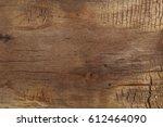 burnt wooden board texture.... | Shutterstock . vector #612464090