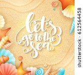 vector hand lettering summer... | Shutterstock .eps vector #612564458