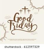 good friday illustration... | Shutterstock .eps vector #612597329