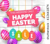 happy easter sale offer  banner ... | Shutterstock .eps vector #612661874