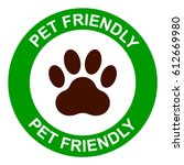pets allowed  pet friendly sign ... | Shutterstock .eps vector #612669980