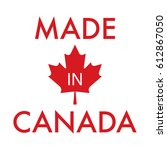a simple made in canada... | Shutterstock .eps vector #612867050