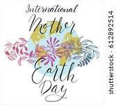 international mother earth day. ... | Shutterstock .eps vector #612892514