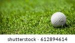 golf ball on green grass of... | Shutterstock . vector #612894614