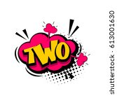 two comic funny colorful number ... | Shutterstock .eps vector #613001630