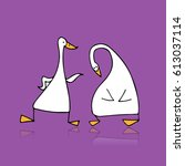 funny goose  sketch for your...   Shutterstock .eps vector #613037114