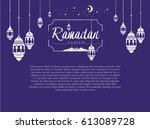 ramadan kareem greeting card... | Shutterstock .eps vector #613089728