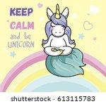 cute unicorn doing meditation...   Shutterstock .eps vector #613115783