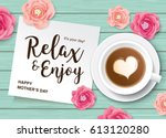 flat lay style mother's day... | Shutterstock .eps vector #613120280
