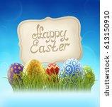 background for easter holiday ... | Shutterstock .eps vector #613150910