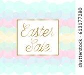 easter sale poster brochure...   Shutterstock .eps vector #613177280