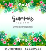 tropical summer colorful... | Shutterstock .eps vector #613259186