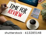 review time business concept  ... | Shutterstock . vector #613285148