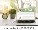 blog concept  laptops social... | Shutterstock . vector #613382999