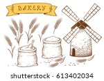 hand drawn bakery set with mill ...   Shutterstock . vector #613402034