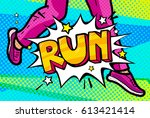 run message in retro pop art... | Shutterstock .eps vector #613421414