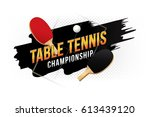 table tennis championship... | Shutterstock .eps vector #613439120