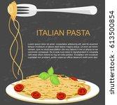 template of italian spaghetti... | Shutterstock .eps vector #613500854