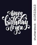 hand drawing lettering happy... | Shutterstock .eps vector #613522613