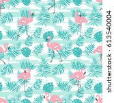 tropical seamless pattern with... | Shutterstock .eps vector #613540004