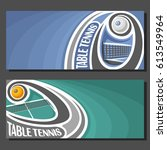 vector banners for table tennis ... | Shutterstock .eps vector #613549964