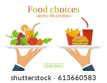 food choice. healthy and junk... | Shutterstock .eps vector #613660583