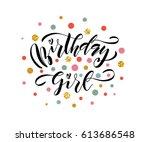 vector illustration of birthday ... | Shutterstock .eps vector #613686548