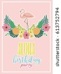 summer aloha party card with... | Shutterstock .eps vector #613752794
