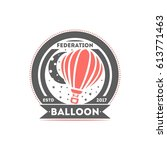 balloon isolated label vector... | Shutterstock .eps vector #613771463