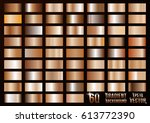 a big set of gradients. brown ... | Shutterstock .eps vector #613772390
