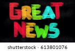 great news concept  | Shutterstock . vector #613801076