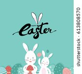 cute easter card with cartoon... | Shutterstock .eps vector #613808570