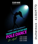pole dance. party poster... | Shutterstock .eps vector #613839770
