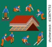 roof construction worker repair ... | Shutterstock .eps vector #613874753