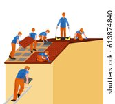 roof construction worker repair ... | Shutterstock .eps vector #613874840