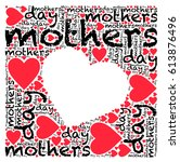 mother's day words and hearts... | Shutterstock .eps vector #613876496
