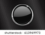 black round button with chrome... | Shutterstock . vector #613969973