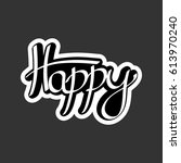 happy  isolated sticker ... | Shutterstock .eps vector #613970240