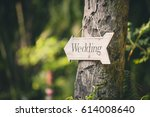 soft focus vintage wedding sign.... | Shutterstock . vector #614008640