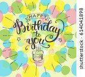 happy birthday holiday wishful... | Shutterstock .eps vector #614041898