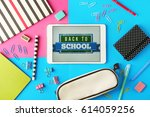 tablet with back to school... | Shutterstock . vector #614059256