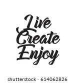 live create enjoy  quote  text... | Shutterstock .eps vector #614062826
