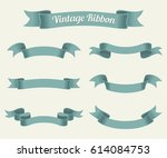 vintage ribbon set. vector... | Shutterstock .eps vector #614084753