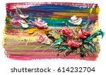 oil painting a bouquet of... | Shutterstock . vector #614232704