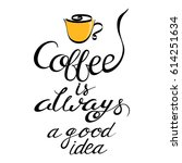 """cup of coffee and text """"coffee... 